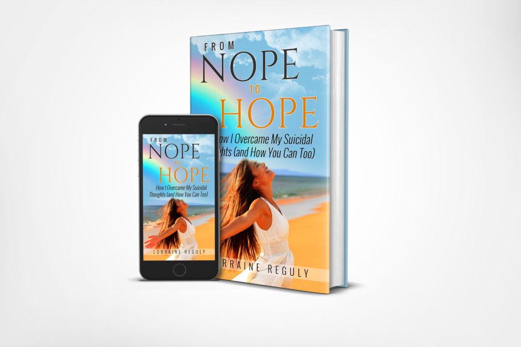 book cover for From NOPE to HOPE: How I Overcame My Suicidal Thoughts (and How You Can Too)