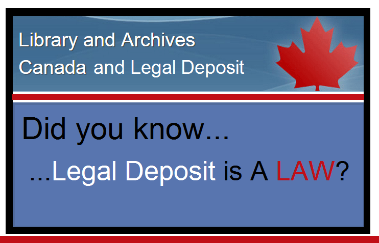 Library and Archives Canada Legal Deposit Information